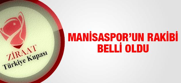 MANİSASPOR'UN ZİRAAT TÜRKİYE KUPASINDAKİ RAKİBİ BELLİ OLDU