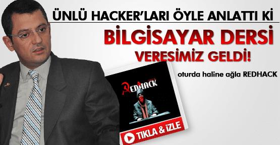 ÖZGÜR ÖZEL REDHACK'İ SAVUNDU!