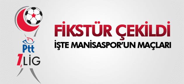 PTT 1.LİG FİKSTÜRÜ ÇEKİLDİ İŞTE MANİSASPOR'UN MAÇLARI