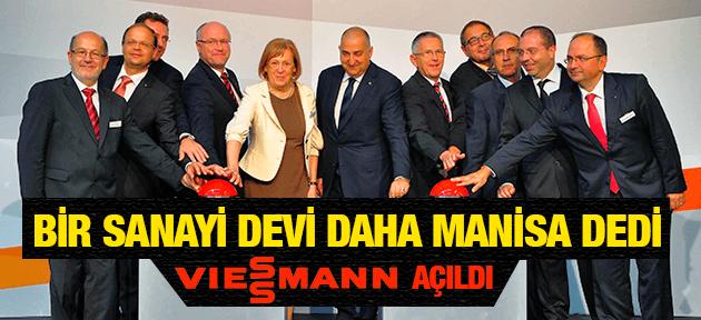 SANAYİ DEVİ VIESSMANN MANİSA'DA FABRİKA AÇTI