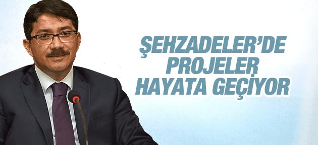 ŞEHZADELER'DE PROJELER HAYATA GEÇİYOR