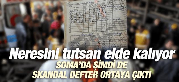 SOMA'DA SKANDAL DEFTER ORTAYA ÇIKTI