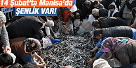 14 ŞUBAT'TA MANİSA'DA ŞENLİK VAR!