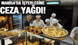 MANİSA'DA İŞYERLERİNE CEZA...