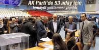 AK PARTİ'DE 53 ADAY İÇİN TEMAYÜL YOKLAMASI YAPILDI