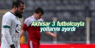 AKHİSAR BELEDİYESPOR 3 FUTBOLCUYLA YOLLARINI AYIRDI