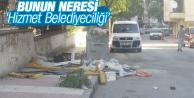 BUNUN NERESİ 'HİZMET BELEDİYECİLİĞİ'