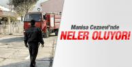 MANİSA CEZAEVİ'NDE NELER OLUYOR