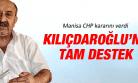 MANİSA CHP'DEN KILIÇDAROĞLU'NA TAM DESTEK