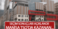 MANİSA TSO'DA SEÇİM SONUÇLARI BELLİ OLDU!