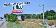 MANİSA'DA TREN KAZASI...