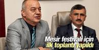 MESİR FESTİVALİ İÇİN İLK TOPLANTI YAPILDI