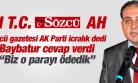 """SÖZCÜ GAZETESİNE BİR YALANLAMA DA MURAT BAYBATUR'DAN """"BİZ O PARAYI ÇOKTAN ÖDEDİK"""