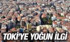 YUNUSEMRE TOKİ'YE YOĞUN İLGİ