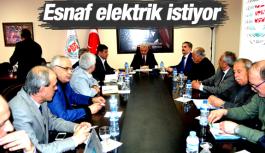 ESNAF ELEKTRİK İSTİYOR