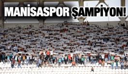 MANİSASPOR ŞAMPİYON!