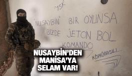 NUSAYBİN'DEN MANİSA'YA SELAM VAR