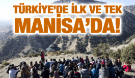 TÜRKİYE'DE İLK VE TEK MANİSA'DA!