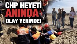 CHP'DEN OLAY YERİNE ANINDA İNCELEME