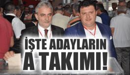 İŞTE ADAYLARIN YÖNETİM LİSTELERİ!
