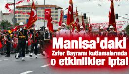 ZAFER BAYRAMI KUTLAMALARINDA KONSERLER İPTAL