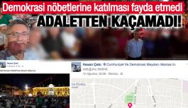 DEMOKRASİ NÖBETLERİNDEN FOTOĞRAF PAYLAŞAN MÜDÜR ÇEBİ, FETÖ'DEN CEZAEVİNDE!