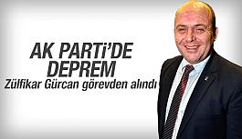 AK Parti'de deprem Zülfikar Gürcan görevden alındı