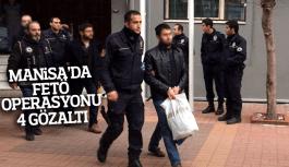 Manisa'da FETÖ operasyonu 4 gözaltı