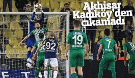 Akhisar Kadıköy'den çıkamadı