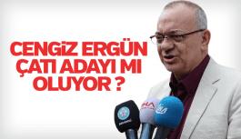 Cengiz Ergün Manisa'da çatı adayı mı oluyor?