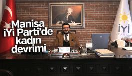 Manisa İYİ Parti'de kadın devrimi