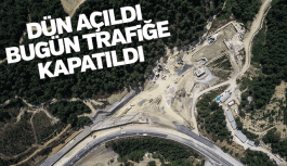 Sabuncubeli tüneli dün açıldı bugün trafiğe kapatıldı