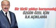 CAHİT KAPLAN'DAN ÖZGÜR ÖZEL İLE İLGİLİ İLK AÇIKLAMA