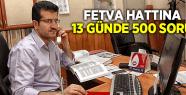 FETVA HATTINA 13 GÜNDE 500 SORU