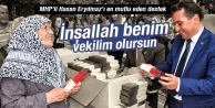 MHP'Lİ HASAN ERYILMAZ'I EN MUTLU EDEN DESTEK