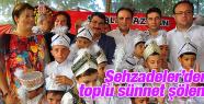 ŞEHZADELER'DEN SÜNNET ŞÖLENİ