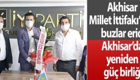 Akhisar Millet İttifakı'nda buzlar eridi, Akhisar'da yeniden güç birliği