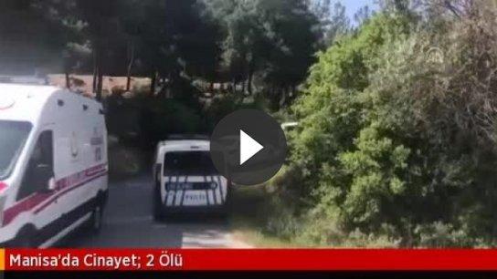 Manisa'da cinayet 2 ölü