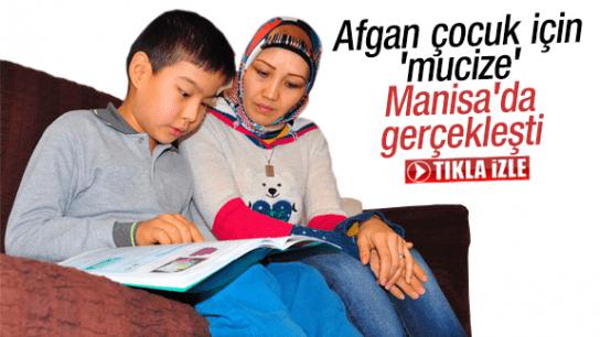 AFGAN ÇOCUK İÇİN 'MUCİZE' MANİSA'DA GERÇEKLEŞTİ