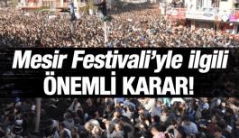 MESİR FESTİVALİ'NDE TÜM EĞLENCE PROGRAMLARI İPTAL!