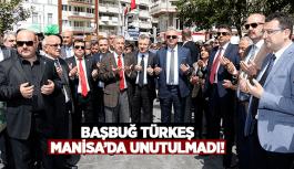 Başbuğ Türkeş Manisa'da Unutulmadı