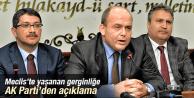 MECLİSTEKİ KAVGAYA AK PARTİ'DEN AÇIKLAMA GELDİ