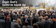 ÖZGÜR ÖZEL'E SALİHLİ'DE BÜYÜK İLGİ